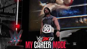 """WWE 2K17 My Career Mode Ep #2 - """"EPIC MATCH AGAINST THE ..."""
