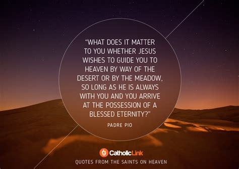 heaven  inspiring quotes   saints   eternal
