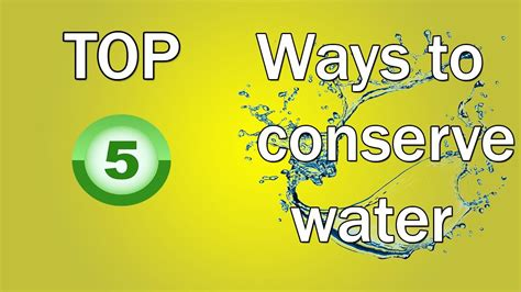 Top 5 Ways To Conserve Water Youtube