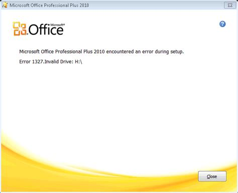 Installation  Why Am I Getting Error 1327  Invalid Drive When Installing Office 2010?  Super User