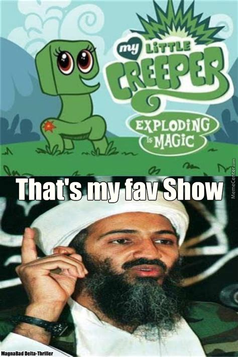 Creeper Meme My Creeper My Creeper By Nrpyeah Meme Center