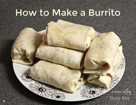 how to make a burrito how to make a burrito