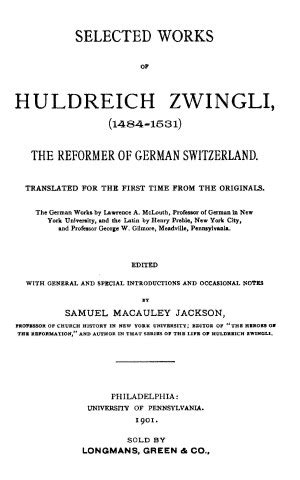 Selected Works of Huldrich Zwingli - Online Library of Liberty