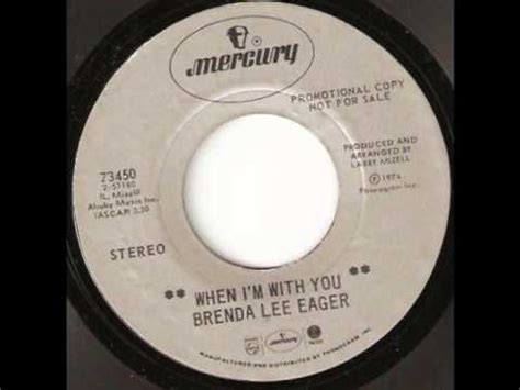 brenda lee eager when i m with you when i m with you brenda lee eager youtube