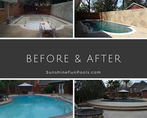 pool before and after now is the perfect time to plan a pool remodel sunshine fun pools