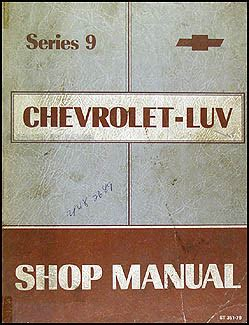 car service manuals pdf 1979 chevrolet luv electronic throttle control 1979 series 9 chevy luv repair shop manual original
