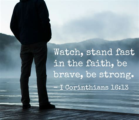 Reading encouraging bible verses along with bible verses that are inspirational, is the best way to get our mind off of our circumstances and to fill our mind with encouraging thoughts and god's truths. 13 Encouraging Bible Verses for Men