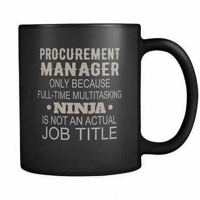 Procurement Funny Manager Mug Oz Idea Gift