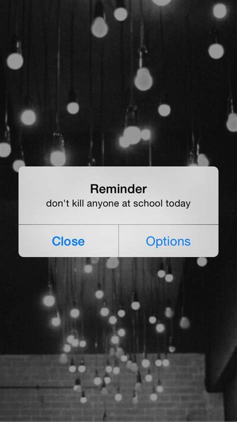 Aesthetic Reminder Lock Screen Iphone Wallpaper Aesthetic by Reminder Don T Kill Anyone At School Today Posters