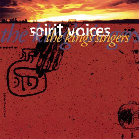 spirit voices  kings singers
