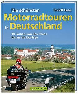 Die Schönsten Gartenbäume : die sch nsten motorradtouren in deutschland buch portofrei ~ Michelbontemps.com Haus und Dekorationen