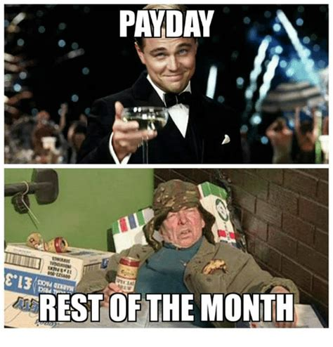 Pay Day Meme - payday lela rest of the month still game meme on me me