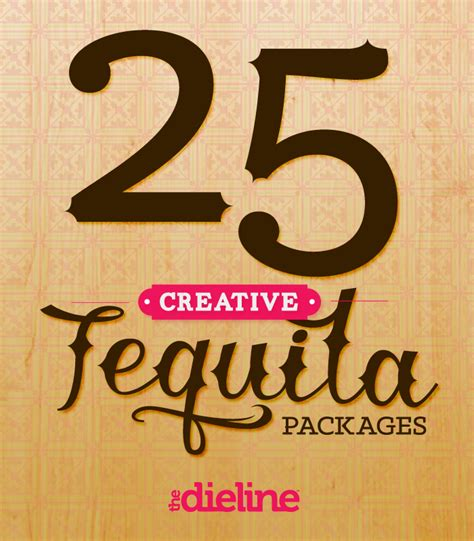 25 Creative Tequila Packages — The Dieline Packaging