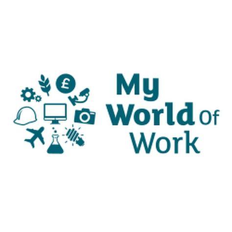 My World Of Work Youtube