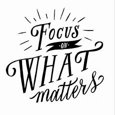 Focus On What Matters Pictures, Photos, And Images For Facebook, Tumblr, Pinterest, And Twitter