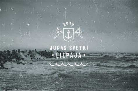 Jūras svētku galvenais vadmotīvs būs neoficiālā Latvijas ...