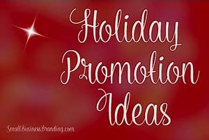 15 Holiday Promotion Ideas To Keep The Register Ringing