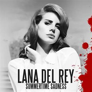 Cover art for the Lana Del Rey - Summertime Sadness (DJ T ...