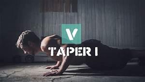 V Taper I - Training Program