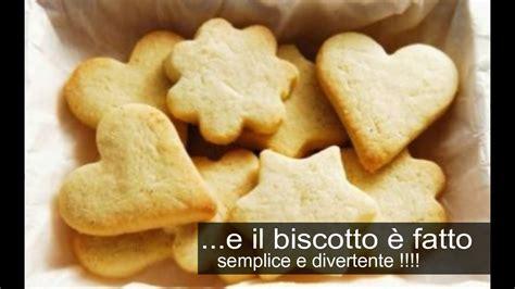ricetta per biscotti fatti in casa ricetta biscotti fatti in casa semplice e veloce frollini