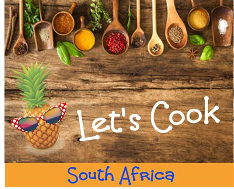 lets cook africa south tastes tropical