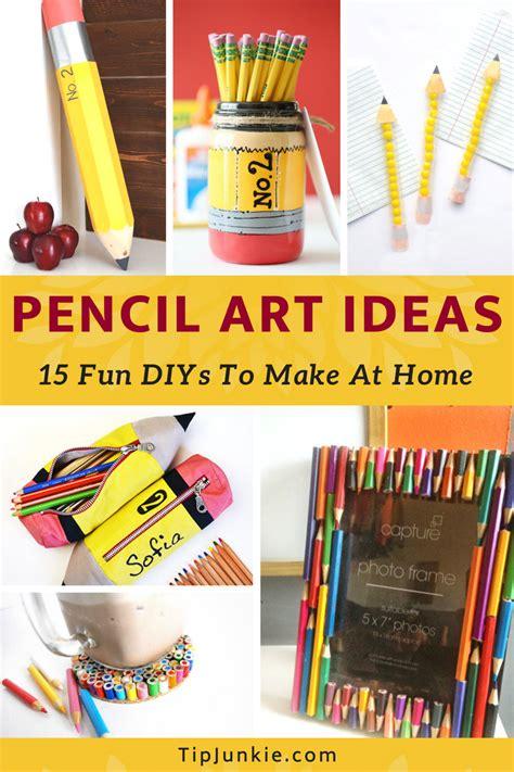 fun diy pencil art ideas tip junkie