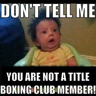 Club Meme - funny meme boxing title title boxing club memes pinterest boxing club gym and boxing