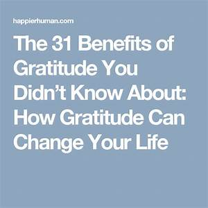 The 31 Benefits Of Gratitude You Didn U2019t Know About  How
