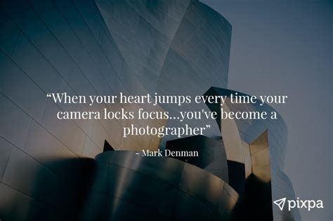 inspirational photography quotes  famous photographers