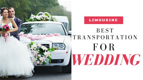 Wedding Transportation by Limousine The Best Transportation Option For Wedding