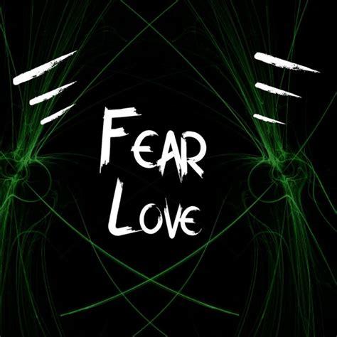 fearlove youtube