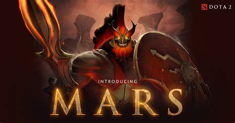 dota 2 introducing mars