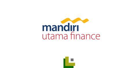 lowongan kerja pt mandiri utama finance bank mandiri