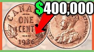 RARE CANADIAN PENNIES WORTH MONEY - VALUABLE COINS IN YOUR ...