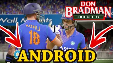 don bradman cricket 17 for android