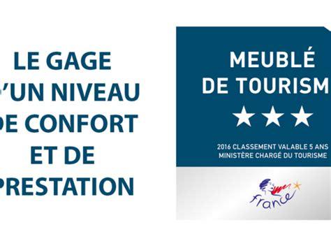 Classement Meublé De Tourisme by Classement Et Labellisation Office De Tourisme De