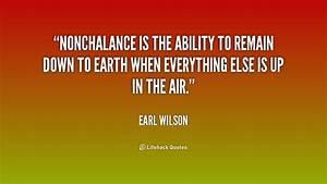 Quotes About Nonchalance. QuotesGram