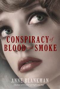 Conspiracy of Blood and Smoke (Prisoner of Night and Fog ...