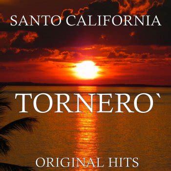 santo testo i santo california i testi delle canzoni gli album e le