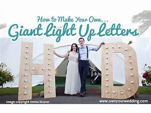 how to make your owngiant light up letters With how to make giant letters for wedding