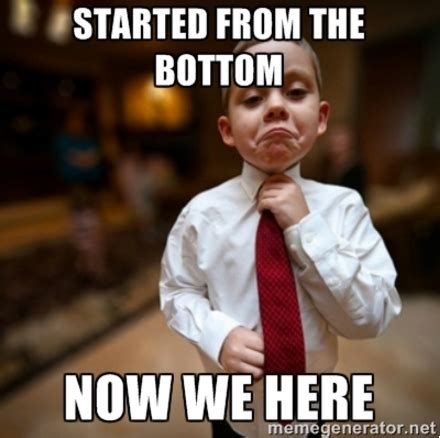 Started From The Bottom Meme - admit me blog 187 applying this fall 6 tips to get you ahead of the game