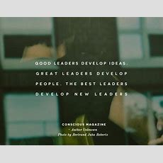 The Best Leaders Develop New Leaders Conscious
