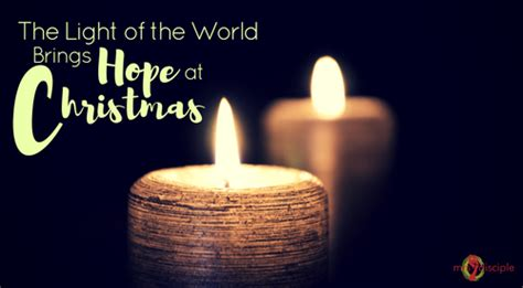 the light of the world brings hope at christmas mrs disciple