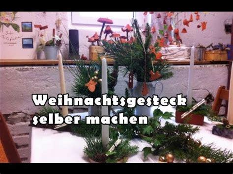 Weihnachtsgestecke Selber Machen by Weihnachtsgesteck Selber Machen Weihnachtsdekoration