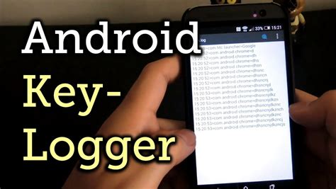 keylogger for android install a keylogger on your android to record all