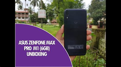 asus zenfone max pro m1 6gb ram unboxing and
