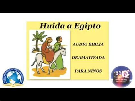 Audio Biblia Para NiÑoshuida A Egipto Youtube