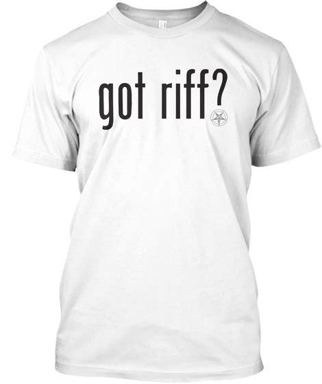 Got Riff T Shirt White Heavymetaltshirtsnet