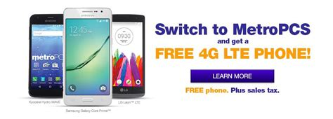 metro pcs switch phones free 4 g lte smart phone when we switch to metro pcs