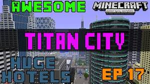 "Minecraft (Xbox 360) - Awesome World's"" Ep. 17 (Titan City ..."